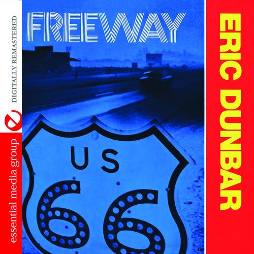 Eric Dunbar - Freeway
