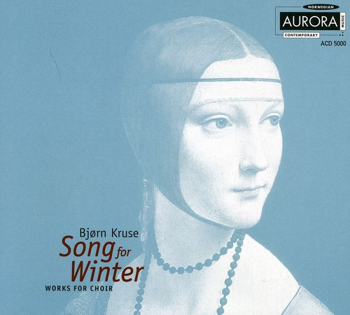 Song for Winter: Works for Choir