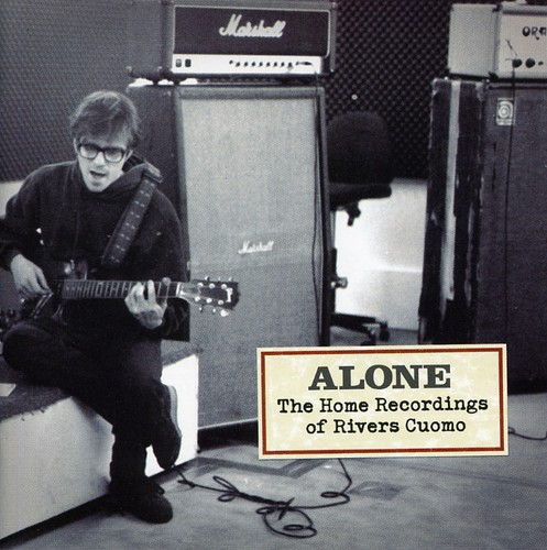 Rivers Cuomo - Alone: The Home Recordings of Rivers Cuomo