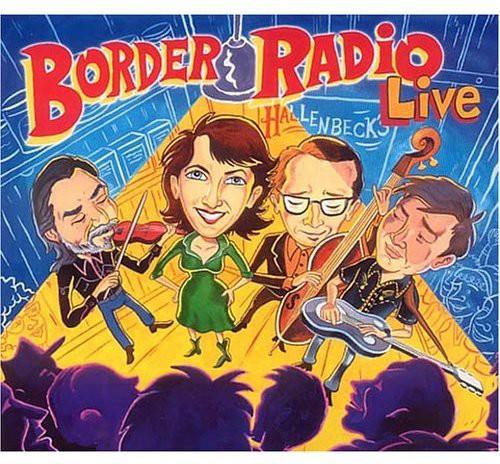 Border Radio Live