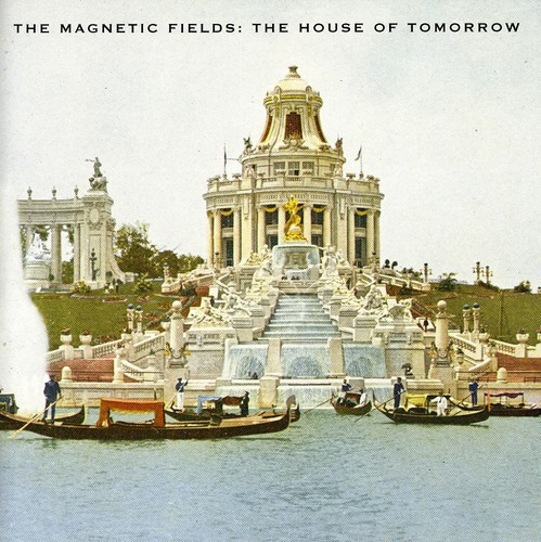 Magnetic Fields-House Of Tomorrow (ep)