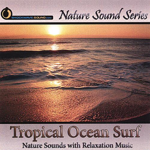 Tropical Ocean Surf