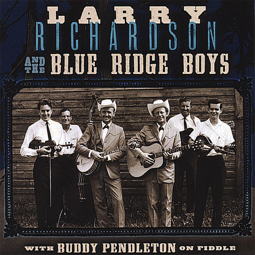 Larry Richardson & Blue Ridge Boys