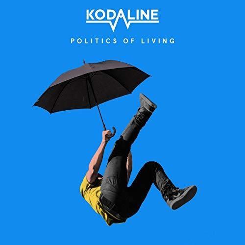 Kodaline - Politics Of Living [Import]