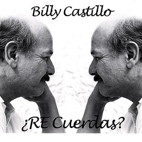 Castillo, Billy : Re Cuerdas?