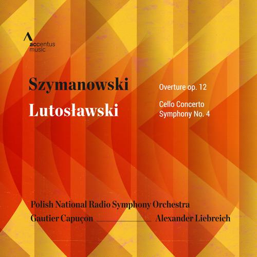 Szymanowski & Lutoslawski: Overture Op. 12 - Cello Concerto