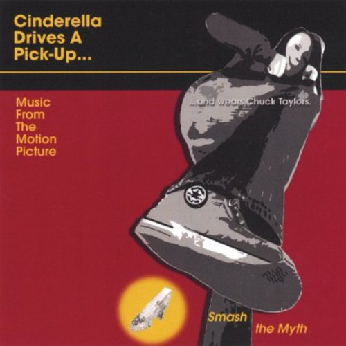 Cinderella Drives a Pick-Up (Original Soundtrack)