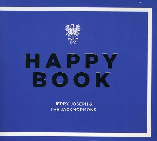 Jerry Joseph & The Jackmormons - Happy Book