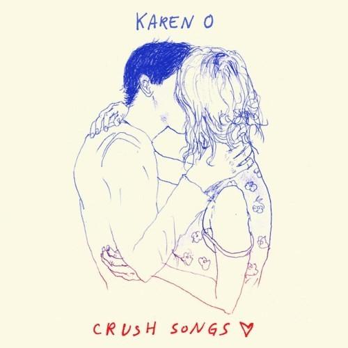 Karen O - Crush Songs (Red)