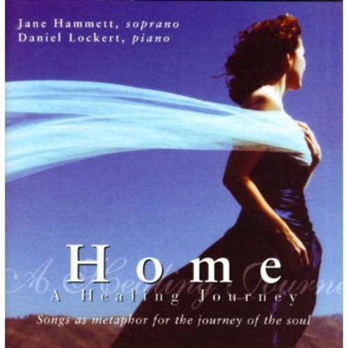 Home a Healing Journey-Songs As Metaphor for the Journey of the Soul