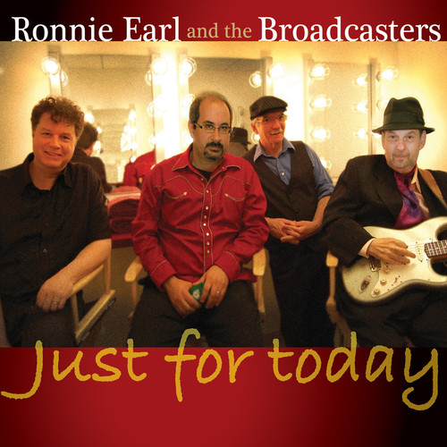 Ronnie Earl - Just For Today