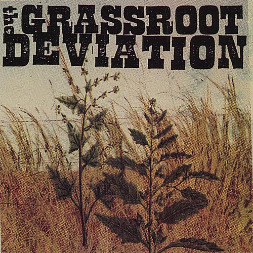Grassroot Deviation