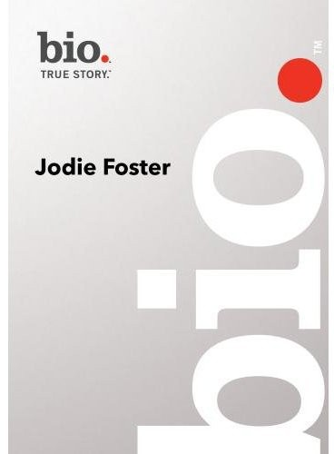 Biography - Jodie Foster