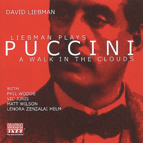 Liebman Plays Puccini: A Walk in the Clouds