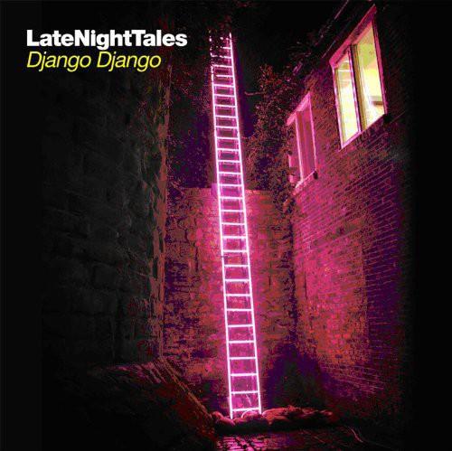 Django Django - Late Night Tales [Vinyl]