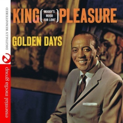 King Pleasure - Golden Days