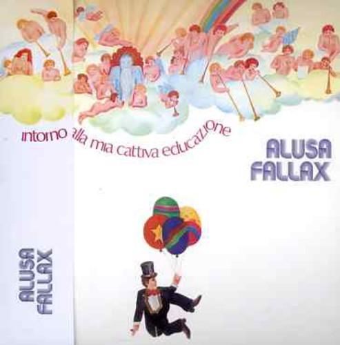Alusa Fallax - Intorno Alla Mia Cattiva (Ita)