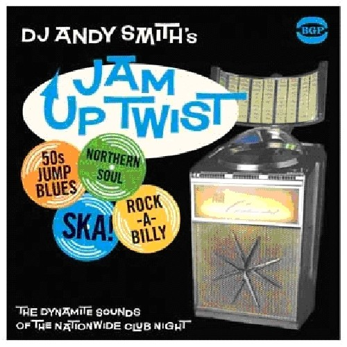 DJ Andy Smith's Jam Up Twist [Import]