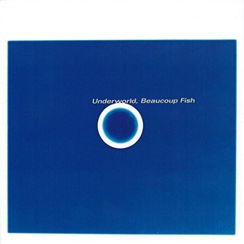 Underworld-Beaucoup Fish