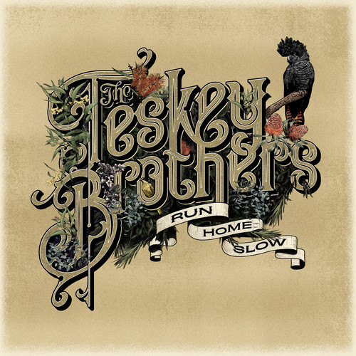 The Teskey Brothers - Run Home Slow [LP]