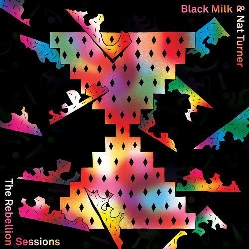 Black Milk & Nat Turner - The Rebellion Sessions [LP]