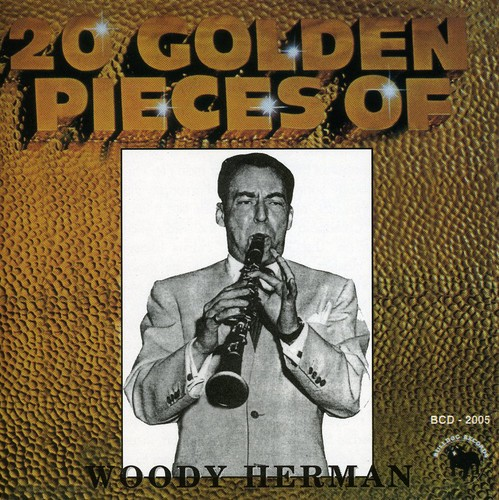 20 Golden Pieces of Woody Herman