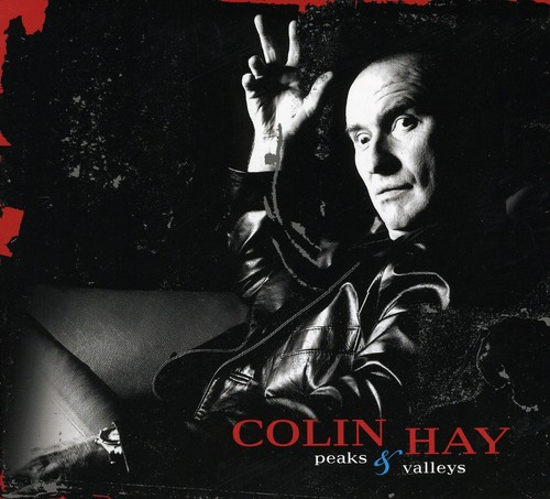 Colin Hay - Peaks & Valleys