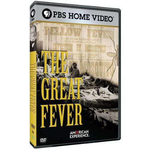 The Great Fever (American Experience)