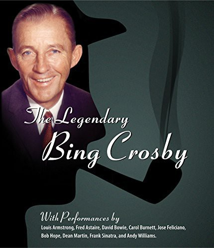 The Legendary Bing Crosby