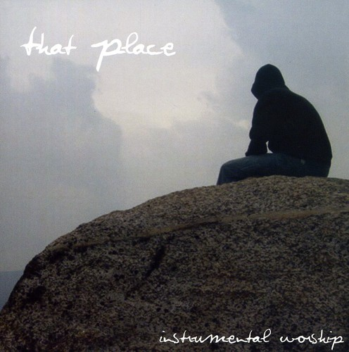 That Place-Instrumental Worship
