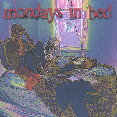 Mondays in Bed