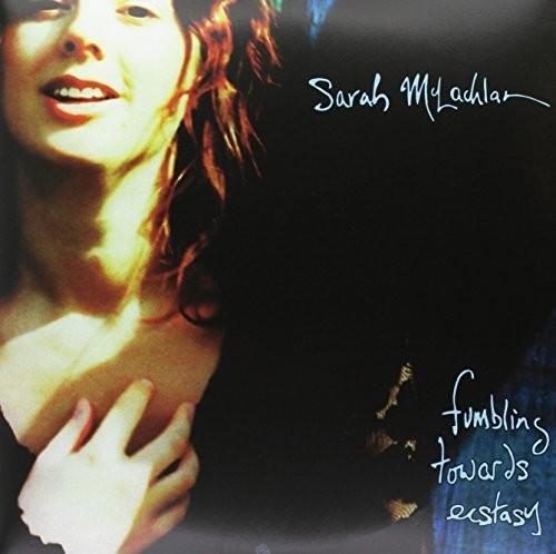 Sarah Mclachlan - Fumbling Towards Ecstacy (Can)