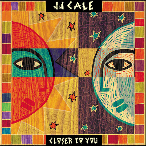 J.J. Cale - Closer To You [LP/CD]