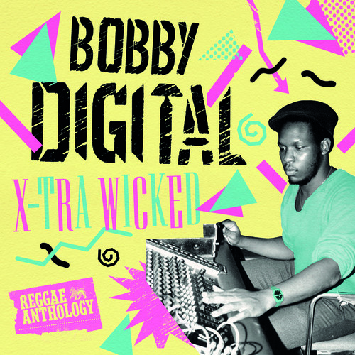 X-Tra Wicked Bobby Digital Reggae Anth / Var - X-Tra Wicked (Bobby Digital Reggae Anth)