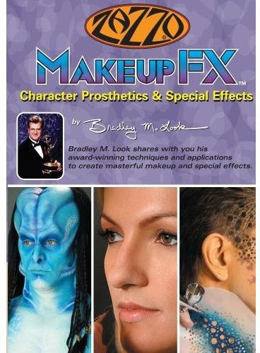 Makeup Fx: Character Prosthetics and Special Effects