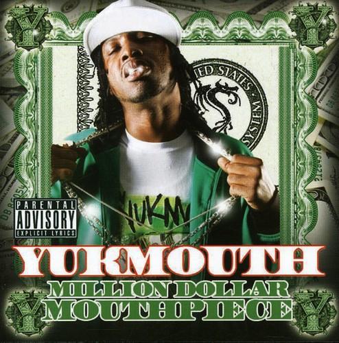 Yukmouth - Million Dollar Mouthpiece [PA]