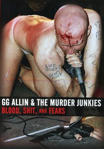 Gg Allin - Blood Shit & Fears