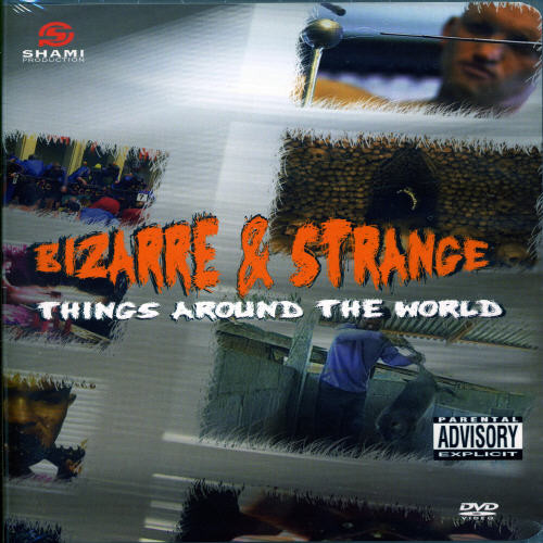 Bizarre & Strange-Things Around the World [Import]