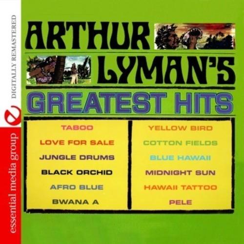 Arthur Lyman's Greatest Hits