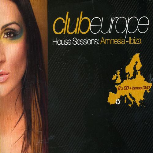 Club Europe: House Sessions Amnesia Ibiza /  Various