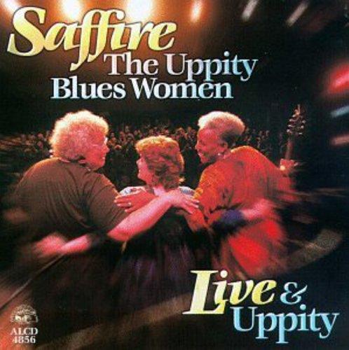 Saffire- The Uppity Blues Women - Live & Uppity
