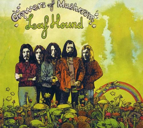 Leaf Hound - Growers Of Mushroom [Import]