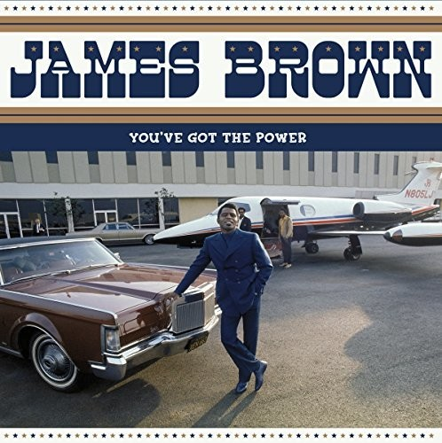 James Brown - You've Got The Power: Federal & King Hits 1956-1962