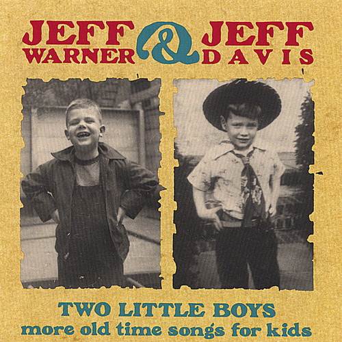 Two Little Boys: More Old Time Songs for Kids