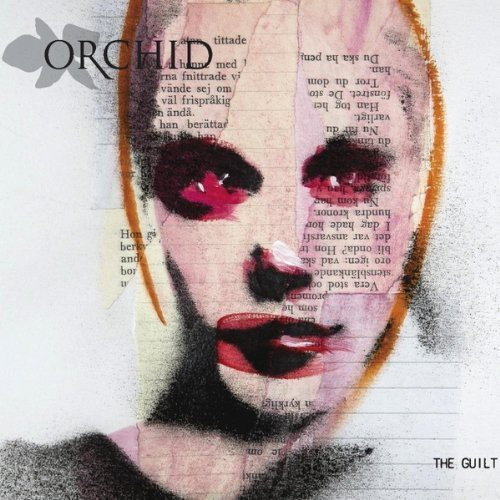 Orchid - The Guilt