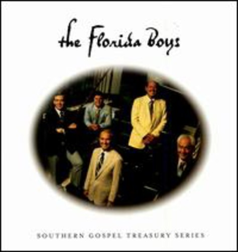 Florida Boys - Southern Gospel Treasury