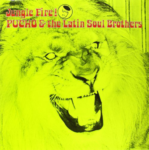 Pucho & His Latin Soul Brothers - Jungle Fire