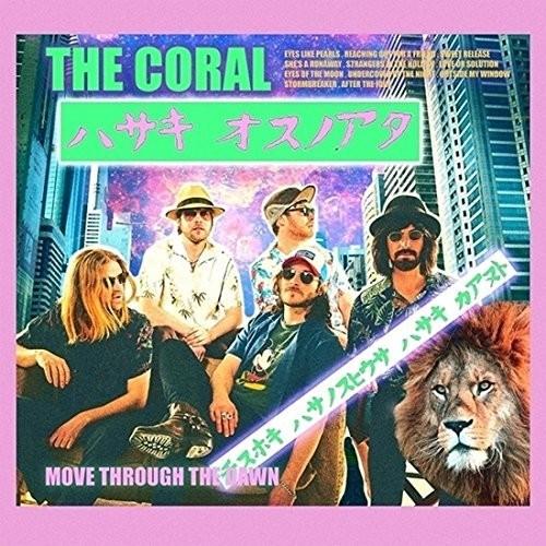The Coral - Move Through The Dawn (Bonus Track) [Import]