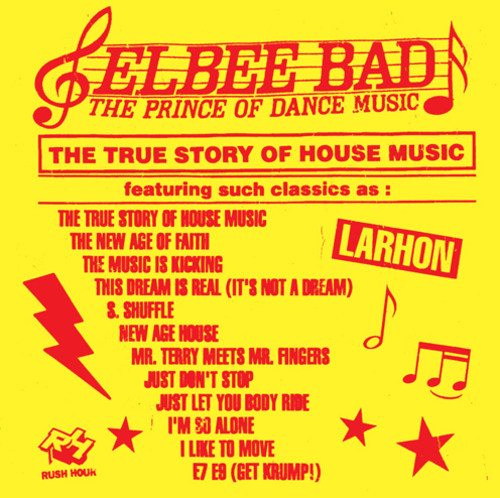 The Prince of Dance Music/ The True Story of House Music