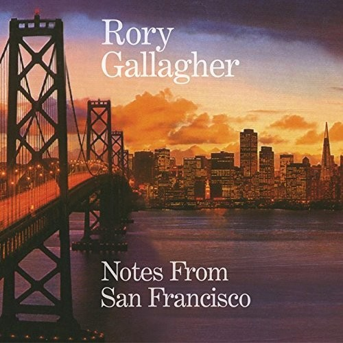 Rory Gallagher - Notes From San Francisco (Bonus Tracks) [Import]